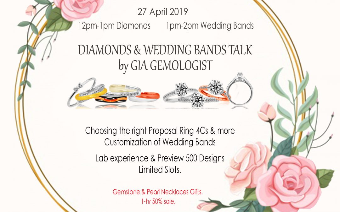Diamonds & Wedding Bands Talk by GIA Gemologist