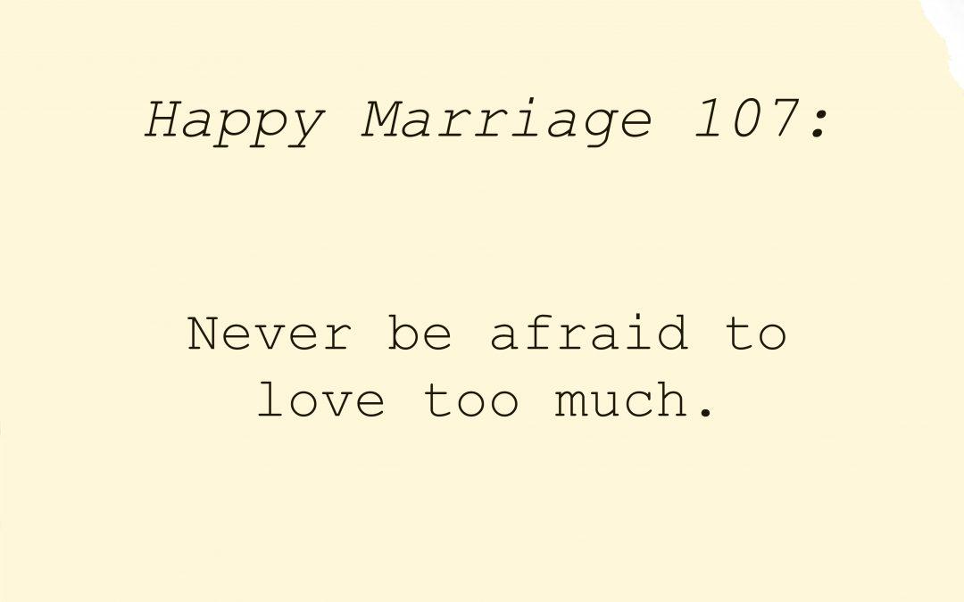 #HappyMarriage 107: