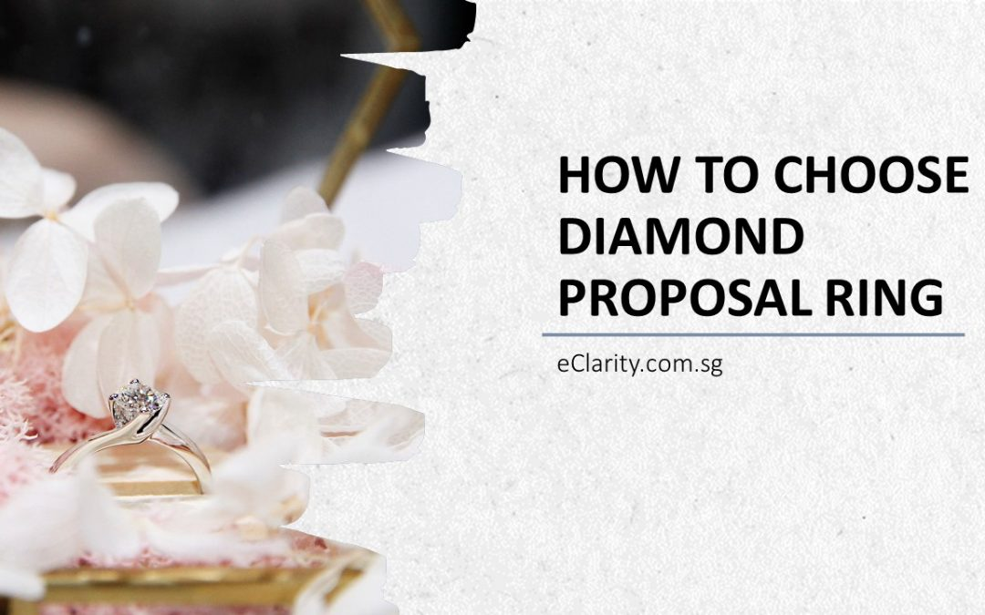 eClarity's Video – The Guide to Diamonds: How to Choose Diamond Proposal Ring